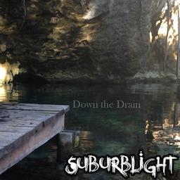 Suburblight - Down The Drain