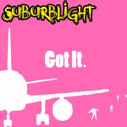 Suburblight - Got It
